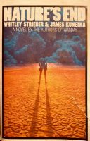 """Cover of """"Nature's End"""" by Whitley Streiber and James Kunetka, 1986, first edition, author photo."""